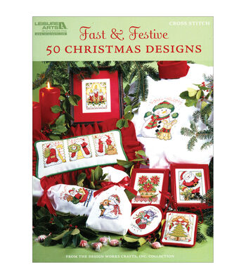 Leisure Arts-Fast & Festive, 50 Christmas Designs Book