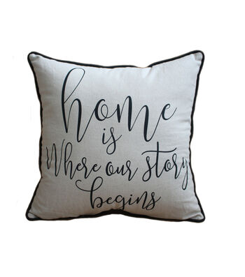 Hudson 43 Farm 18''x18'' Pillow-Home Is Where Our Story Begins