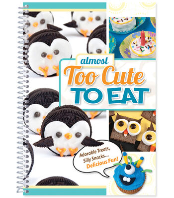 CQ Products Almost Too Cute To Eat Cookbook