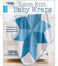 Loom Knit Baby Wraps Knitting Book