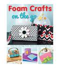 Design Originals-Foam Crafts On The Go