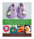 Baby Brights Crochet Book