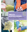 Pretty Knitted Hands Book
