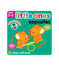 Little Ones Opposites Sticker Workbook