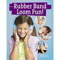 Leisure Arts Rubber Band Loom Fun