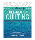 Step-By-Step Free-Motion Quilting Book