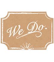 "9.35""x11"" We Do Wedding Sign-Kraft & White, , hi-res"