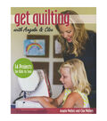Get Quilting With Angela Walters & Cloe Walters Book