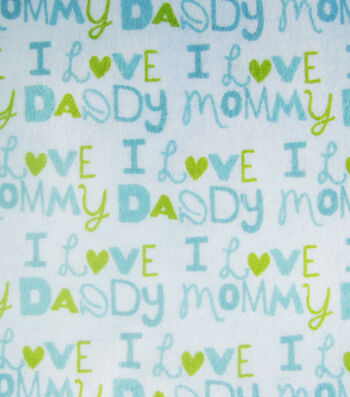 Snuggle Flannel Fabric 42''-Blue I Love Mommy Daddy