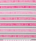 Anti-Pill Fleece Fabric 59\u0022-Today Is Beautiful