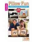 Pillow Fun