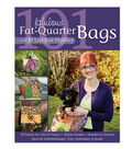 101 Fab Fat Qtr Bags