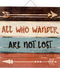Highland Woodcrafters 12\u0027\u0027x12\u0027\u0027 Wood Sign-All Who Wander Are Not Lost