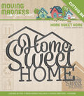 Yvonne Creations Moving Madness Cutting Die-Home Sweet Home