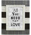Farmhouse Frame 5\u0027\u0027x7\u0027\u0027-Distressed White All You Need Is Love