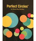 Karen Kay Buckley\u0027s Perfect Circles Quilting Templates