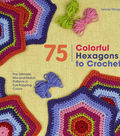 St. Martin\u0027s Books-Colorful Hexagons To Crochet
