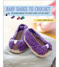 Baby Shoes To Crochet Book