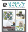 Stenciling Basics Book-Easy Techniques For Home Decor & Gifts!
