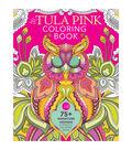 Fons & Porter Tula Pink Coloring Book