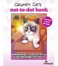Grumpy Cat\u0027s Not-to-Dot Book
