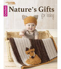 Nature\u0027s Gifts For Baby Crochet Book