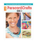 Leisure Arts-Paracord Crafts Book 2