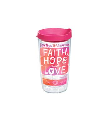 Tervis 16oz. Tumbler-Faith, Hope & Love