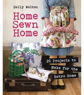 Home Sewn Home Book-Projects to Make for the Retro Home