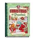 Christmas At Grandma\u0027s Recipe Book