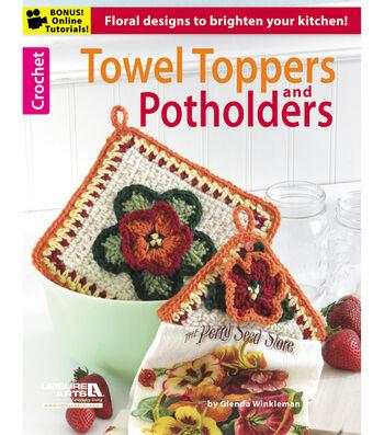 Crochet Towel Toppers & Potholders