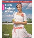 Fresh Fashion Accents