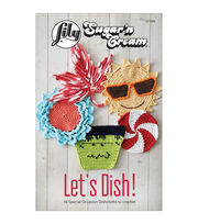 Lily® Sugar 'n Cream® Lets Dish Crochet Book, , hi-res