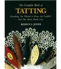 The Complete Book Of Tatting (shuttle)