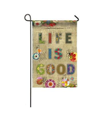 Porch Décor Life Is Good Garden Flag