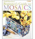Beginner\u0027s Guide To Mosaics