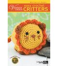 Leisure Arts-Vanna\u0027s Choice Easy Crochet Critters