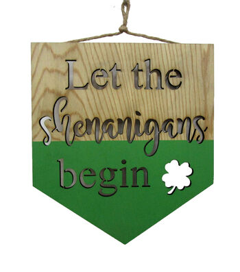 St. Patrick's Day Wood Wall Banner-Let The Shenanigans Begin