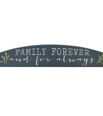 Arch Shaped Over The Door Sign-Family Forever And For Always