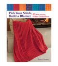 Pick Your Stitch, Build A Blanket Book