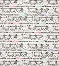 Novelty Cotton Fabric 43\u0027\u0027-You\u0027ve Got To Be Kitten Me