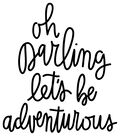 DCWV Home Press & Apply Transfer-Oh Darling Let\u0027s Be Adventurous