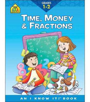 School Zone Curriculum Workbooks-Time, Money, Fractions