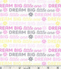 Nursery Cotton Fabric-Dream Big Words