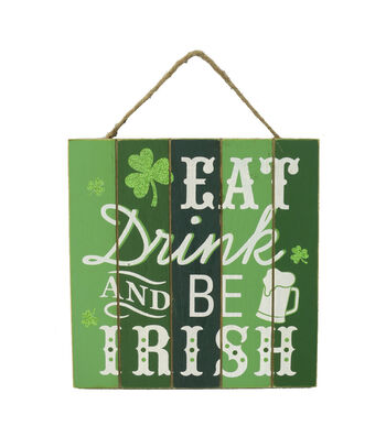 St. Patrick's Day Wood Wall Decor-Eat Drink And Be Irish