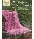 More Crocheted Prayer Shawls Book