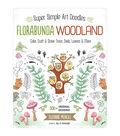 Design Originals Super Simple Art Doodles Florabunda Woodland Book