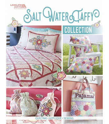 Salt Water Taffy Collection Book: Quilting, Applique & Sewing