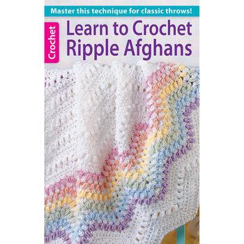 Learn To Crochet Ripple Afghans