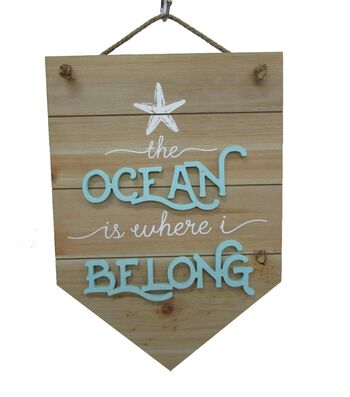 Seaport Wood Banner-The Ocean is Where I Belong